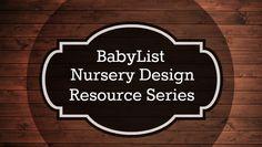 BabyList Nursery Design Resource Series