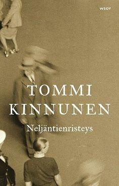 Tommi Kinnusen ihana esikoisromaani Neljäntienristeys kertoo perheistä pohjoisessa, kaksoiselämän tragediasta ja vahvoista naisista.