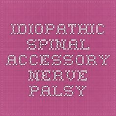 Idiopathic Spinal Accessory Nerve Palsy - Journal of Orthopedics and Traumatology