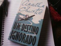 Canto da =)Domino(=: #Livro: Um Destino Ignorado - Agatha Christie