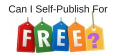 Can I Self-Publish A Book For Free? Yes, You Can  Yes, it is certainly possible to self-publish a book for free. Free is the operative word on the Internet, so why shouldn't free be applied to self-publishing a book? However, before going any further, I must make it clear that although it is very easy to self-publish a book or ebook...
