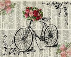 Bicycle with front flower basket and corner flower accents on print background Decoupage Vintage, Decoupage Paper, Vintage Labels, Vintage Cards, Vintage Paper, Images Vintage, Vintage Pictures, Book Page Art, Book Art