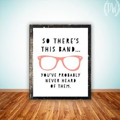 Funny printable wall art decor poster, typography digital printables custom hipster quote trendy