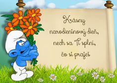 Krásny narodeninový deň, nech sa Ti splní, čo si praješ Winnie The Pooh, Smurfs, Disney Characters, Fictional Characters, Blog, January 21, Wall, Winnie The Pooh Ears, Blogging