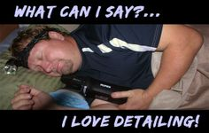 I really do detail in my sleep sometimes!