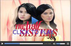 The Half Sisters January 1, 2015   Watch The Half Sisters Jan 1, 2015 GMA 7 Replay   The Half Sisters 010115 GMA Pinoy TV FREE Live Stream Single Video
