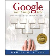 I really like this book about how to effectively use Google for genealogy research.