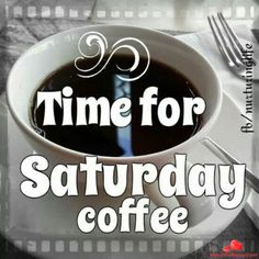Saturday Happy Coffee, I Love Coffee, My Coffee, Coffee Time, Coffee Art, Coffee Coffee, Black Coffee, Coffee Break, Good Morning Coffee Cup