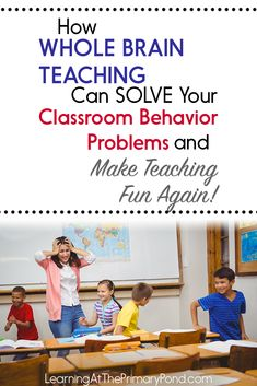 How Whole Brain Teaching Can Solve Your Classroom Behavior Problems and Make Teaching Fun Again! - Learning at the Primary Pond