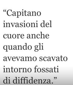 Italian Phrases, Italian Quotes, Wall Quotes, Words Quotes, Sayings, Best Quotes, Love Quotes, Funny Quotes, My Emotions