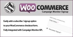 WooCommerce Campaign Monitor Signup by code_den  WooCommerce Campaign Monitor SignupAn extension for WooCommerce, to enable customers to subscribe to your Campaign Monitor newsletter, while at the checkout. In order to use this plugin you must have a Campaign Monitor account.