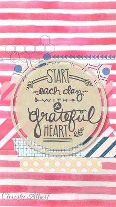 Comienza cada día con un corazón agradecido