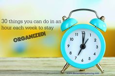 Ideas of things you can do for a #Dexterous Hour each week to get and stay organized!
