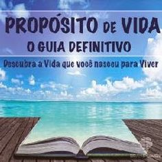 Vendas Multiplas: PROPÓSITO DE VIDA – Prospere Vivendo a Vida que Vo...