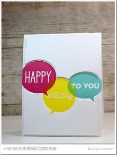Birthday Speech Bubbles Stamp Set and Die-namics - Karolyn Loncon  #mftstamps