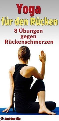 Yoga for the back - 8 exercises against back pain - Yoga für den Rücken – 8 Übungen gegen Rückenschmerzen Yoga for the back helps you with problems with the back. 8 exercises to help against back pain. # backache # shoulderpain # healthy back - Fitness Workouts, Fitness Del Yoga, Pilates Workout, Fitness Motivation, Pilates Yoga, Back Pain Exercises, Yoga Exercises, Training Exercises, Image Yoga