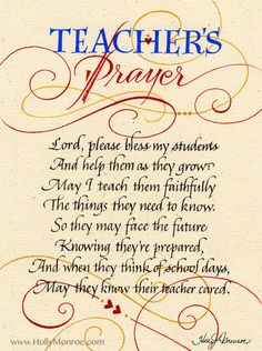 Teachers Prayer ~ how beautiful! Created by Holly Monroe Calligraphy Print