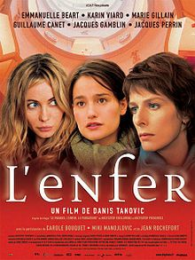 L'Enfer (2005) Director: Danis Tanovic (Bosnia)