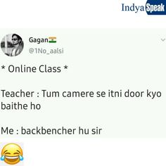 Backbencher In Online Class Funny Memes Images, Very Funny Memes, Funny School Jokes, Some Funny Jokes, Funny Relatable Memes, Hilarious, Funny Study Quotes, Funny True Quotes, Jokes Quotes