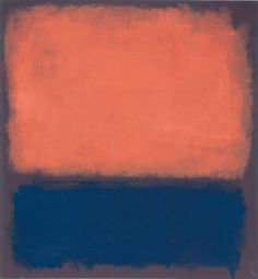 """Mark Rothko, American, No. 14, 1960  """"The most important tool the artist fashions through constant practice is the faith in his ability to produce miracles when they are needed. Pictures must be miraculous; the instant one is completed, the intimacy between the creation and the creator is ended. He is an outsider. The picture must be for him, as for anyone experiencing it later, a revelation, an unexpected and unprecedented resolution of an eternally familiar need."""""""