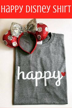 Happy - Great for Disneyland and Walt Disney World Vacations! Disney Diy, Disney Shirts, Disney Outfits, Disneyland Outfits, Disney Clothes, Disney Magic, Cheer Shirts, Party Shirts, T Shirts