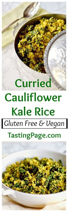 A grain free, gluten free, vegan curried cauliflower kale rice. Great side dish or add your favorite protein for a complete meal   http://TastingPage.com