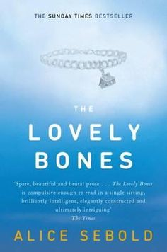 The Lovely Bones Book by Alice Sebold,
