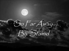 Staind - So far away (lyrics) This is the smile that I've never shown before ❤️