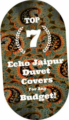 See these top 7 Echo Jaipur duvet cover options for any budget!