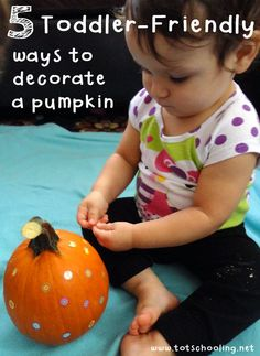 5 Toddler-friendly ways to decorate a pumpkin
