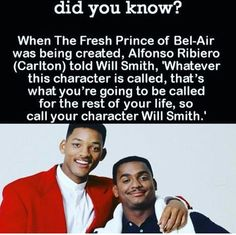 When The Fresh Prince of Bel-Air was being created, Alfonso Ribiero (Carlton) told Will Smith, 'Whatever this character is called, that's what you're going to be called for the rest of your life, so. Will Smith, Wtf Fun Facts, Odd Facts, Fascinating Facts, Crazy Facts, Prinz Von Bel Air, Crazy Funny Pictures, Rap, Fresh Prince