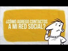 ¿Cómo agrego contactos a mi Red Social Jobomas?