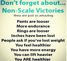 non scale victories I must remember this for those few times I have to step on a scale
