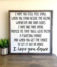 I hope you dance | framed wood sign