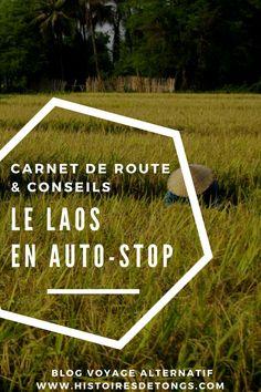 Auto-stop au Laos : carnet de voyage au pays des merveilles