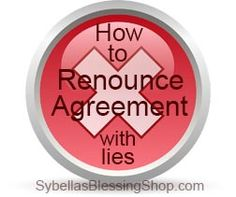 How to Renounce Agreement with Lies