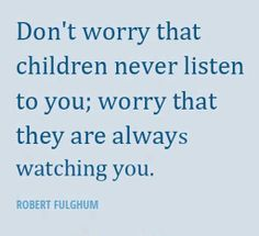 Children quote. Oh, and they do. :-)