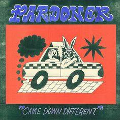 Came Down Different Pardoner Album