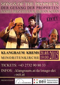 SONGS OF THE PROPHETS - SABRI BROTHERS & Imran Khan  // SONGS OF THE PROPHETS » MAR 21, 2015, 19:00 - KREMS MINORITENPLATZ 4, 3500 KREMS //  TICKETS: +43 2732 90 80 33 and  klangraum.at/de/imago-dei Imran Khan Song, Art Music, Concerts, Brother, 21st, Events, Culture, Songs, Movie Posters