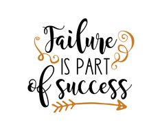 Free svg cut files - Failure is part of success