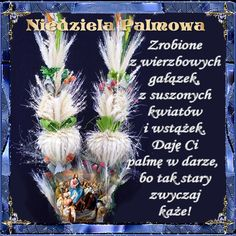 Wielkanoc: Gify i wierszyki Niedziela Palmowa Catholic, Texts, Flowers, Fun, Palmas, Pictures, Advent Season, Easter, Xmas