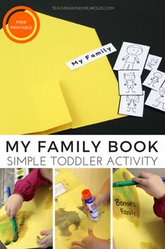 How to Create a Simple Family Theme Book During our family theme we created personal house books that included each member of the family. Family Art Projects, Toddler Art Projects, Family Crafts, Toddler Themes, Toddler Activities, Toddler Snacks, Toddler Preschool, Toddler Crafts, All About Me Activities For Toddlers