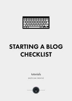 white-oak-creative-tutorial-starting-a-blog-checklist