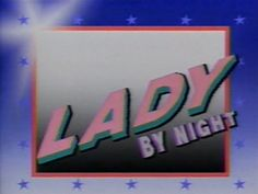 LADY by night