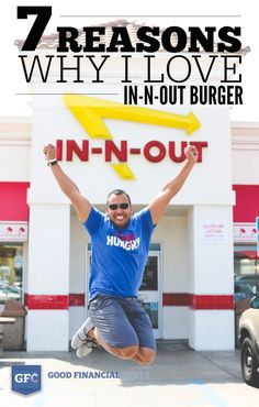 7 reasons why I love in-n-out burger