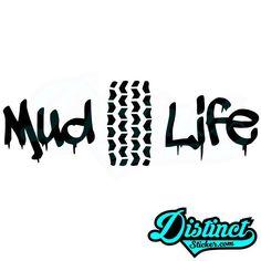Mud Life (3) - Sticker