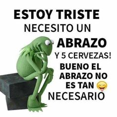 Funny Spanish Memes, Spanish Humor, Spanish Quotes, Funny Memes, Jokes, Beer Quotes, Humor Mexicano, Images And Words, Funny Phrases