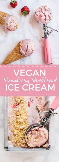 Vegan Strawberry Shortbread Ice Cream // tinned coconut milk, arrowroot powder, maple syrup, strawberries, vodka, vanilla extract, vegan butter, caster sugar, plain flour