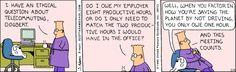 Telecommuting ethics.... - The Dilbert Strip for February 6, 1995
