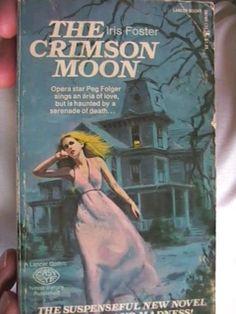 The Crimson Moon. Iris Foster. 1973 Pb Lancer Gothic Easy Eye. Opera Evil Murder